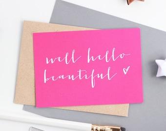 Mini Love Note  - Well Hello Beautiful - Art Card - Valentines Card - Notecard - Postcard
