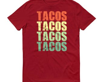 Tacos Tacos Tacos Tacos t-shirt for men, taco Tuesday, Taco Party, Funny tacos shirt for him, love tacos