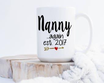 Nanny Again Coffee Mug - Pregnanacy Announcement