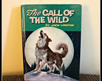 The Call Of The Wild By Jack London, Hardback Kids Book, Classic Book, Vintage Books, Alaska Sled Dogs, Buck, Illustrated Book