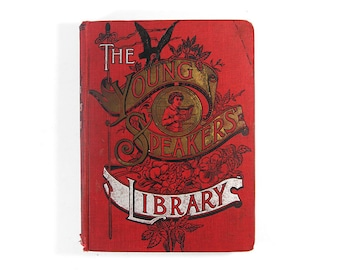 The Young Speakers' Library by Mrs. Grace Townsend - Antique Hardcover Book