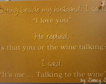 Wine Talking I love You Husband Wife Sign - Cute Rustic Bar Pub Man Woman Cave Bling Wooden Country
