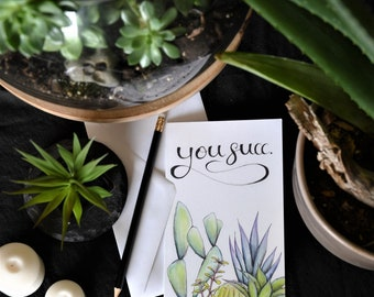 "You Succ - Succulent Greeting Card - Matte - Blank Vertically Folded 7.25""x4.5"" Card - Anniversary"