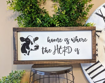 Home Is Where The Herd Is | Cow Sign | Farmhouse Decor | Cow Decor |