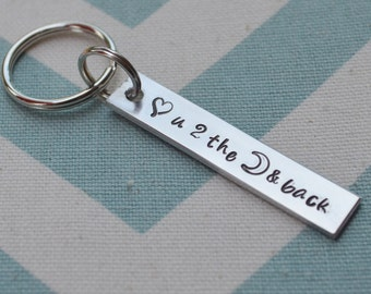 Hand Stamped Love You to the Moon and Back Keychain - Love - Mom - Grandmother - Husband - Boyfriend - Girlfriend - New Mom - Dad - Daddy