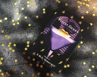 VELVET DRUNK  | Book of Poetry by E.M.G.Somerwill