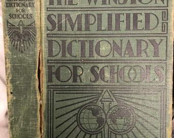 The Winston Simplified Dictionary For Schools edited by Thomas Kite Brown, Jr. and William Dodge Lewis, The John C. Winston Company, 1937