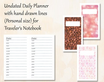 Personal TN   3 covers   Undated (Timed) Daily Planner with 3 covers   Hand drawn lines for Traveler's Notebook   Planner Insert