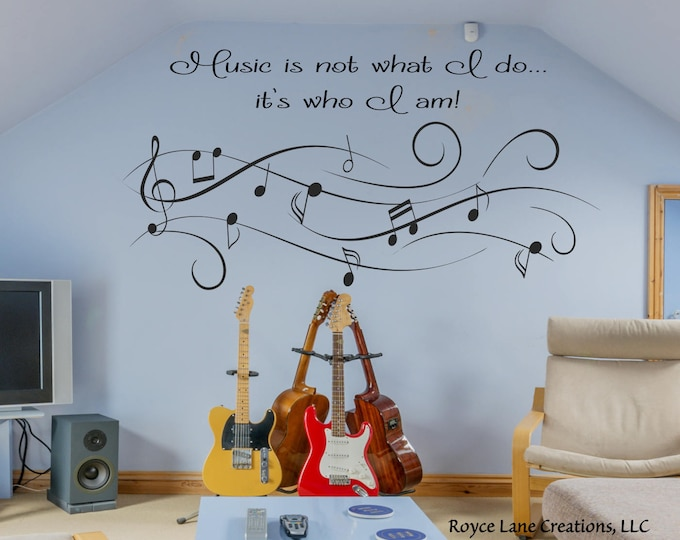 Music Wall Decal-Music is Not What I Do...it's Who I Am X-Lg. Size Music Art Vinyl Music Wall Decal- Music Decor