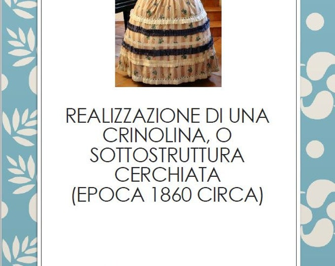 How to make a crinoline, in Italian