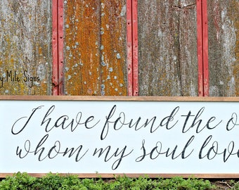 I Have Found the One Whom My Soul Loves, Song of Solomon, Wooden Sign