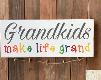 """Grandkids Sign-Grandkids Make Life Grand-Kids-Gift-Grandparents-7.25x18"""""""