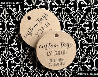 50 custom tags with your text or logo, circle 1.5 inch, favor tags, custom wedding tag, personalized tag, custom words tag, logo tag (T-12)