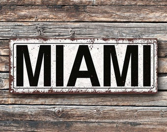 Miami Metal Street Sign, Rustic, Vintage   TFD2053