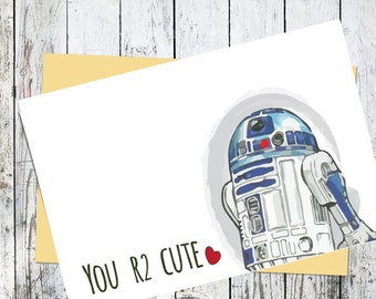 Printable Star Wars Card // R2-D2 Valentine // You R2 Cute // Geeky Romantic Anniversary