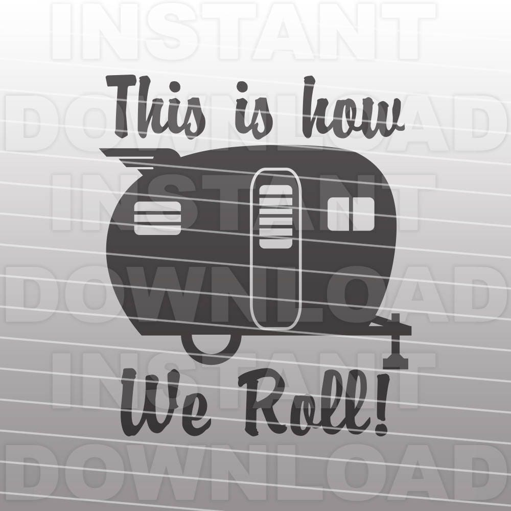 this is how we roll retro rv camper svg filecamping svg