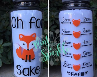 Oh for FOX sake motivational water bottle
