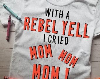 Rebel Yell, Funny Toddler T-Shirt