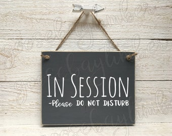 in session sign in session wood sign in session door sign wood custom sign wall door hanger handmade sign door sign do not disturb