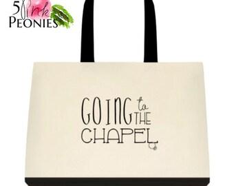 Wedding Tote Bag - Chapel Tote Bag - Going to the Chapel Tote Bag - Bride's Bag