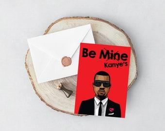 Funny Kanye West printable Kanye West Valentine's Day card, funny Kanye West greeting card