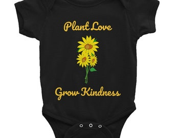 Plant Love, Grow Kindness, Infant Bodysuit