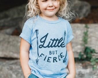 Little But Fierce Tee, Kids Shirt, Baby Shirt , Cute Kid Clothing, Trendy kids, Hipster kids clothes, child t-shirt, Baby,  Graphic Tee