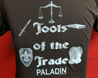 Tools of the Trade - Paladin - RPG - Tabletop Gamer Hand Printed Tee