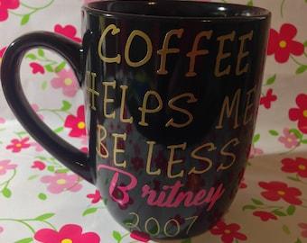 Coffee helps me be less Britney 2007 coffee mug