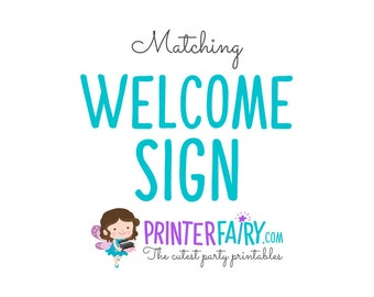 Matching Welcome Sign
