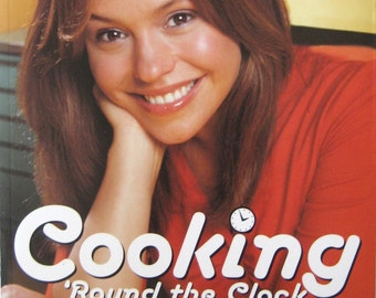 30-Minute Meals by Rachael Ray ~  Cooking 'Round The Clock ~ Food Network