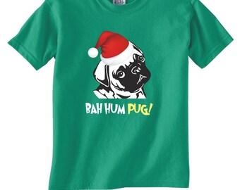 Bah Hum PUG!  T-Shirt -Adult sizes many colors - tshirt funny bah hum bug scrooge christmas santa claus holiday pug dog xmas-321