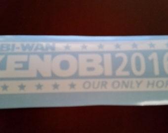 Obi-Wan Kenobi 2016 - Our Only Hope!! Free Shipping Decal