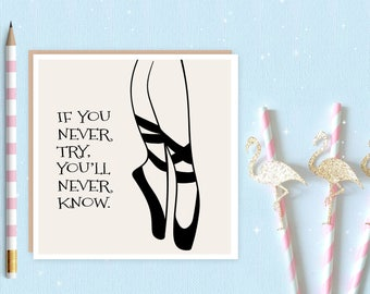 Ballerina Blank Greeting Card - ballet card - ballet - pointe shoes - ballerina - ideal for ballet lovers and ballerina's