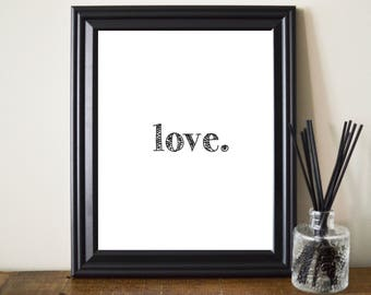Love Printable. Love Print. Modern Love Print. Black And White Love Print. Love Wall Art. Love Poster. Love Typography. Fun Love Print. 8x10