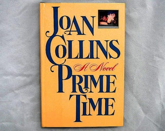 Prime Time by Joan Collins 1988 Book Club Edition Hardcover Book