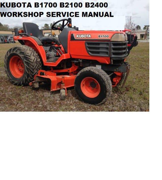 kubota b1700 b2100 b2400 tractor service manual 460pg with rh etsy com Kubota Zero Turn Mowers Kubota B2400 HST