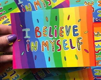 I Believe in Myself - Motivational Postcard - Rainbow postcard - Katie Abey - Rainbow print