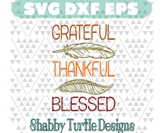 Grateful Thankful & Blessed w Feathers SVG DXF EPS Cutting File | Cricut Cut File | Silhouette Cutting File | Vector | Svg files for Cricut