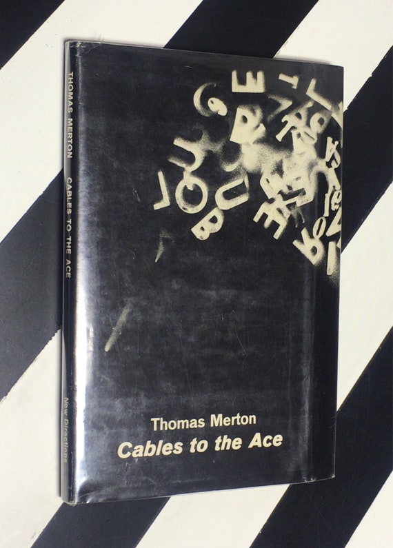 Cables to the Ace by Thomas Merton (1968) hardcover first edition book