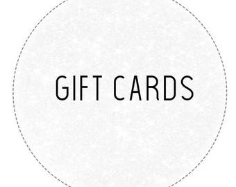 Gift Cards - Can be emailed or posted