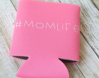Mom LIfe Can Cooler | Multiple Colors Available | Letter Color Options
