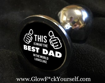 Wolrds best dad butt plug! Kinky holiday fun for daddy and you! Fathers day gag gift, mature adults, stainless steel tail spinner
