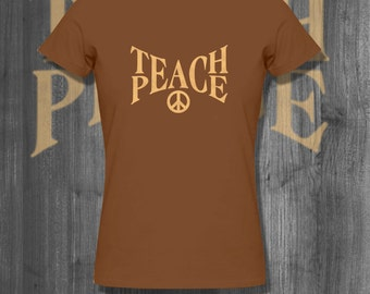 Teach Peace Love T shirt tops and tees t-shirts t shirts| Free Shipping