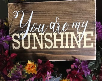 You Are My Sunshine Rustic Wood Mini Sign