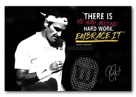 Roger Federer Inspirational Quote Poster Print Pre Signed