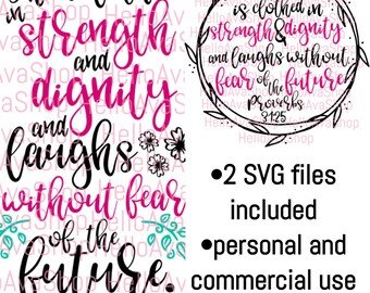 She is clothed in strength and dignity and laughs without fear of the future svg, vector file, digital download, cut file, Proverbs 31:25