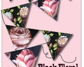Floral Bunting Printable Victorian Pink Rose Black Flags DIY Party Decor Wedding Shower Supplies Mother's Day Garden Party Flower Pennants