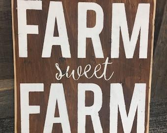 Farm Sweet Farm Wood Sign