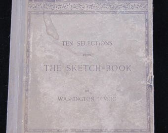 Ten Selections from the Sketch-Book, 1892 first edition
